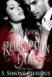 Redemption of Fate ebook by S. Simone Chavous