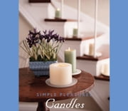 Simple Pleasures Candles ebook by Susannah Seton,The Editors of Conari Press