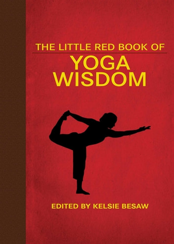 The Little Red Book of Yoga Wisdom eBook by