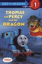 Thomas and Percy and the Dragon (Thomas & Friends) ebook by Richard Courtney,W. Awdry