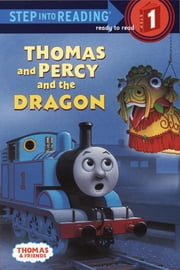 Thomas and Percy and the Dragon (Thomas & Friends) ebook by Rev. W. Awdry,Richard Courtney