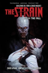 The Strain Book Two - The Fall ebook by David Lapham