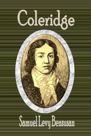 Coleridge ebook by Samuel Levy Bensusan