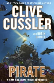 Pirate ebook by Clive Cussler, Robin Burcell