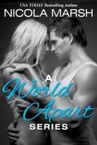 World Apart Boxed Set (Books 1-3) ebook by Nicola Marsh