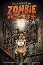 So...I Survived the Zombie Apocalypse and All I Got Was This Podcast ebook by Various