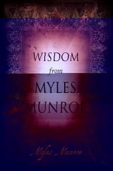 Wisdom from Myles Munroe ebook by Myles Munroe