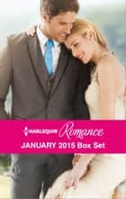 Harlequin Romance January 2015 Box Set ebook by Sophie Pembroke,Rebecca Winters,Jackie Braun,Scarlet Wilson