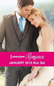 Harlequin Romance January 2015 Box Set - His Very Convenient Bride\Taming the French Tycoon\The Heir's Unexpected Return\The Prince She Never Forgot ebook by Sophie Pembroke,Rebecca Winters,Jackie Braun,Scarlet Wilson