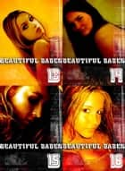 Beautiful Babes Collected Edition 4- 4 sexy photo books in one ebook by Martina Perez