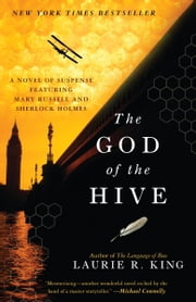 The God of the Hive - A novel of suspense featuring Mary Russell and Sherlock Holmes ebook by Laurie R. King