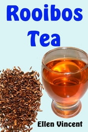 Rooibos Tea ebook by Ellen Vincent