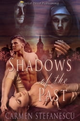Shadows of the Past ebook by Carmen Stefansecu