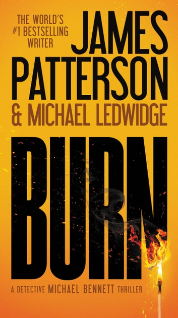 Burn ebook by James Patterson,Michael Ledwidge