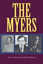 The Myers ebook by Paul Goldsmith,Michael Bassett