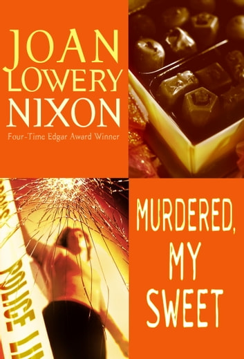 Murdered, My Sweet eBook by Joan Lowery Nixon