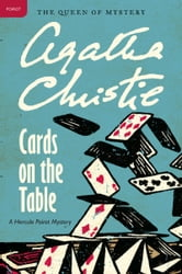 Cards on the Table - Hercule Poirot Investigates ebook by Agatha Christie