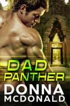 Dad Panther ebook by