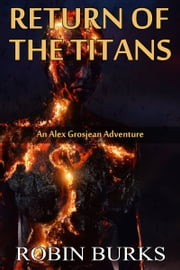 Return of the Titans ebook by Robin Burks