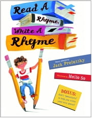 read a rhyme write a rhyme ebook by jack prelutsky meilo so