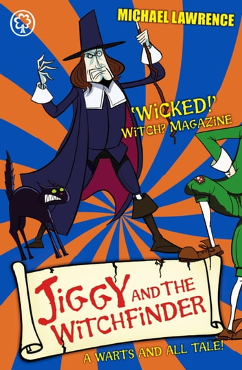 Jiggy's Genes: Jiggy and the Witchfinder - Book 3 eBook by Michael Lawrence