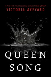 Queen Song ebook by Victoria Aveyard