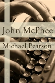 John McPhee ebook by Michael Pearson