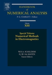 Numerical Methods in Electromagnetics - Special Volume ebook by W.H.A. SCHILDERS, E.J.W. TER MATEN, Philippe G. Ciarlet