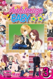 Aishiteruze Baby, Vol. 3 ebook by Yoko Maki,Yoko Maki