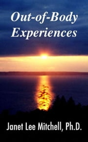 Out-of-Body Experiences: A Handbook ebook by Janet Lee Mitchell