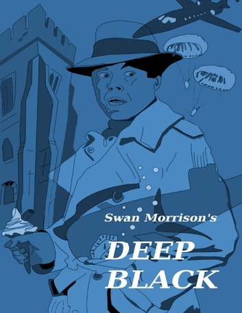Deep Black ebook by Swan Morrison