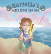 Mariella's Gifts from the Sea ebook by Huguette Castaneda