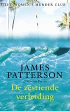 De zestiende verleiding ebook by Waldemar Noë, James Patterson