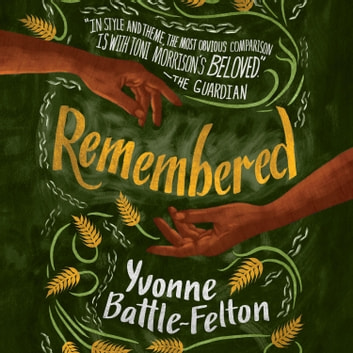 Remembered audiobook by Yvonne Battle-Felton