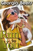 Run to You ebook by Georgia Beers