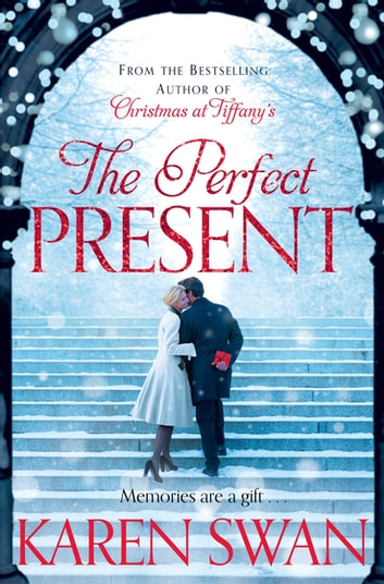The Perfect Present ebook by Karen Swan