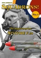The Supermarine Spitfire F.21 ebook by Phil H. Listemann