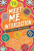 Meet Me at the Intersection ebook by Ambelin Kwaymullina, Rebecca Lim