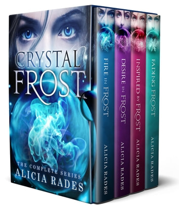 Crystal Frost: The Complete Series ebook by Alicia Rades
