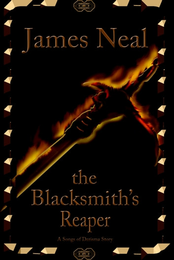 The Blacksmith's Reaper ebook by James Neal