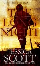 The Long Night ekitaplar by Jessica Scott