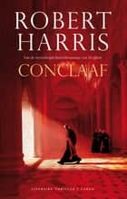 Conclaaf ebook by Robert Harris, Jan Pieter van der Sterre, Reinhilde Ghoos