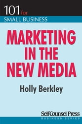 Marketing in the New Media ebook by Holly Berkley