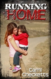 Running Home ebook by Cami Checketts