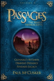 Passages Volume 2: The Marus Manuscripts ebook by Paul McCusker