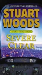 Severe Clear ebook by Stuart Woods