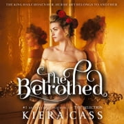 The Betrothed audiobook by Kiera Cass