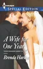 A Wife for One Year ebook by