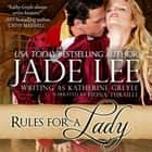 Rules for a Lady - A Lady's Lessons, Book 1 audiobook by Jade Lee