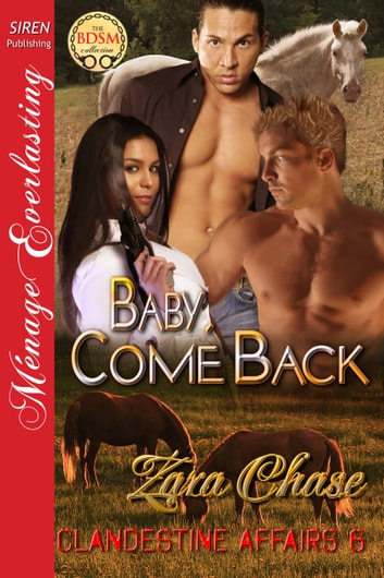Baby, Come Back ebook by Zara Chase